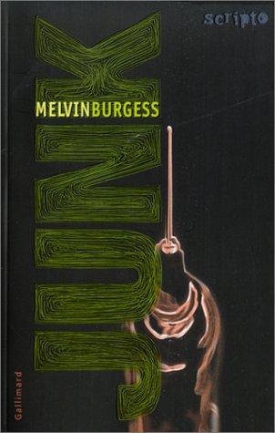 Junk de Melvin Burgess